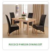 ROCOCO PARSON DINING SET